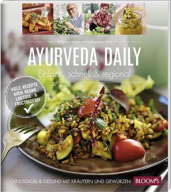 Ayurveda daily: Einfach, schnell & regional